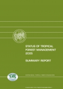 Status of Tropical Forest Management 2005