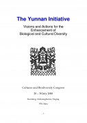 The Yunnan InitiativeVisions and Actions for the, Enhancement of Biological and Cultural Diversity