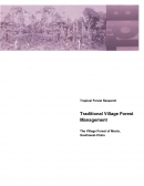 Traditional Village Forest ManagementThe Village Forest of Moxie, Southwest China