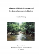 A Review of Biological Assessment of Fresh Water Ecosystems in Thailand.
