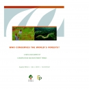 Who Conserves the World's Forest? A new Assessment of Conservation and Investment Trends