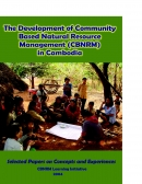 The Development of Community Based Natural Resource Management (CBNRM) in Cambodia
