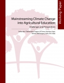 Mainstreaming Climate Change into Agricultural Education: Challenges and Perspectives