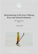 Biomonitoring of the Lower Mekong River and Selected TributariesMRC Technical Paper No