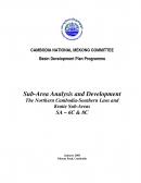 Sub Area Analysis and Development. The Northern Cambodia Southern Laos and Kratie