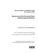 Assessment of the Economic Value of Muthurajawela Wetland.
