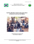 Land Use Planning and Socio Economic Issues in Phonesay and Nam Mo Districts.