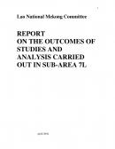 Report on the Outcomes of Studies and Analysis carried out in Sub Area 7L