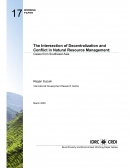 The Intersection of Decentralization and Conflict in Natural Resource Management