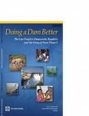 Doing a Dam Better: The Lao People's Democratic Republic and the Story of Nam Theun 2